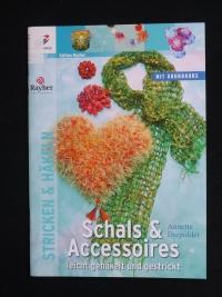 Schals & Accessoires leicht gehäkelt & gestrickt (Christophorus - 2007)