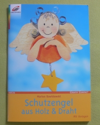 Schutzengel aus Holz & Draht / Dawidowski (Christophorus - 2003)