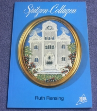 Spitzen-Collagen / Ruth Rensing (Topp 1990)