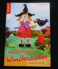 Herbstliches Windowcolor / Christiane Steffan (Topp - 2006)