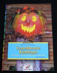 Leuchtende Kürbisse (Christophorus - 2002)