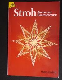 Stroh Sterne & Raumschmuck / Helga Jüngling (topp - 1985)