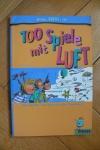 100 Spiele mit Luft / Isabelle Bertrand (moses. - 2005)