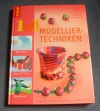 1x1 kreativ - Modellier-Techniken (Topp - 2006)