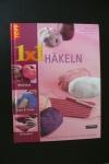 1x1 kreativ Häkeln (topp 2007)