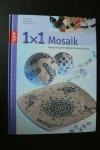 1x1 kreativ Mosaik  (Topp 2009)