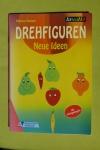 Drehfiguren - Neue Ideen / Marina Hauser (Kreativ - 2000)
