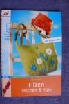 Filzen Taschen & Hüte / Avezza (Christophorus 2005)