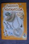 Funkelnde Faszination aus edlen Perlen / L. Klös (Bücherzauber - 2005)