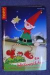 Gnubbels zu Weihnachten / Pia Pedevilla (Topp - 2004)