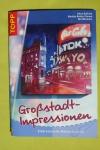 Großstadt-Impression (Topp 2007)
