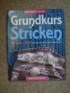 Grundkurs: Stricken / Bode-Dietze-Steinert (Augustus 1996)