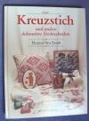 Kreuzstich und andere dekorative Sticktechniken / Van Zandt (DMC)
