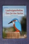 Laubsägearbeiten - Tiere für den Garten (Augustus - 2002)