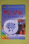 Mosaik - Glas - Fliesen / Massey - Kosmin - Pfahler (Topp - 2003)