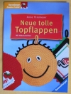 Neue tolle Topflappen / Anne Thiemeyer (Ravensburger 2002)