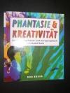 Phantasie & Kreativität / Rudolf Seitz (Don Bosco 2001)