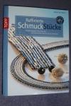 Raffinierte SchmuckStücke / Diana Averdiek (Topp 2010)