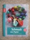 Schmuck aus Papier (topp 2012)