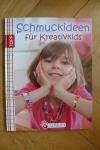 Schmuckideen für Kreativkids / Eva Sommer (Topp - 2012)