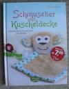 Schmusetier und Kuscheldecke / Ruth Laing (Bassermann 2015)
