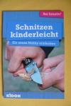 Schnitzen kinderleicht / Kidoh - Weltbild