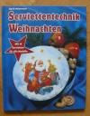 Serviettentechnik Weihnachten / Sigrid Heinzmann (Augustus - 2001)