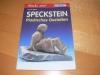 Speckstein - Plastisches Gestalten / R. Reher (kreativ - 2001)