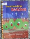 Unzertrennliche Kerlchen (Christophorus - 2010)