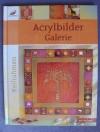 Acrylbilder Galerie - Keilrahmen / Topp 2006