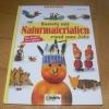 Basteln mit Naturmaterialien rund ums Jahr (OZcreativ - 2004)