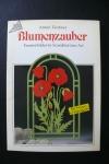 Blumenzauber - Fensterbilder in Scandianvian Art / Täubner (Topp 1991)