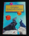 Origami - Kreatives Falten / Paulo D'Alba  (Christophorus - 2002)