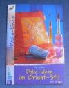Deko-Ideen im Orient-Stil / Kröner (Christophorus 2006)