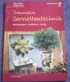 Dekorative Serviettentechnik / Uschi Wieck (Augustus - 2000)