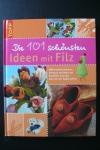 Die 101 schönsten Ideen mit Filz (Topp 2005)