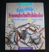 Echt coole Freundschaftsbänder (Augustus - 1996)