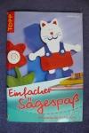 Einfacher Sägespaß / Sandra Blum (Topp 2004)