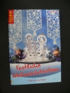Festliche Weihnachtsideen / Angelika Kipp (Topp 2007)