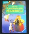 Filzen und gestalten mit der Märchenwolle / Fackler  (Ravensburger - 2000)
