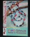 Fimo-Schmuck / Hintermann (Christophorus - 2006)