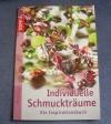 Individuelle Schmuckträume / Hedwig Frisch (Topp - 2009)