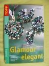 Glamour elegant / Angelika Ruh (Top - 2005)