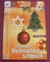 Glitzernder Weihnachtsschmuck / Erika Bock (Christophorus - 2007)