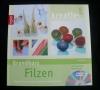Grundkurs Filzen / Katja Bayer (Topp - 2011) mit DVD