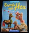 Basteln mit Heu (Augustus - 1998)