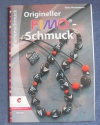 Origineller Fimo-Schmuck / Silvia Hintermann (Christophorus - 2009)