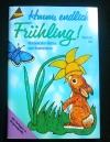 Hmm, endlich Frühling! / Sieglinde Holl (topp - 2000)