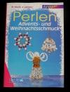Perlen - Advents- und Weihnachtsschmuck (kreativ - 1997)