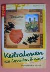 Keilrahmen mit Servietten & mehr / Annett Rosenstock (topp - 2004)